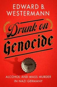 Drunk on Genocide photo №1