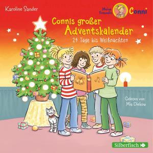 Connis großer Adventskalender (Meine Freundin Conni - ab 6)