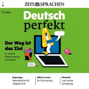 Deutsch lernen Audio - Der Weg ist das Ziel Foto №1