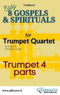 """Trumpet 4 part of """"8 Gospels & Spirituals for quartet photo №1"""