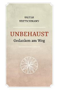 Unbehaust - Gedanken am Weg Foto №1