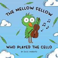 The Mellow Fellow Who Played the Cello photo №1