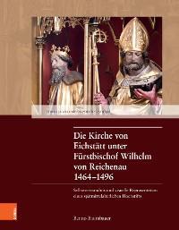 Die Kirche von Eichstätt unter Fürstbischof Wilhelm von Reichenau 1464–1496 Foto №1