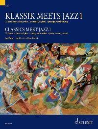 Classics meet Jazz 1