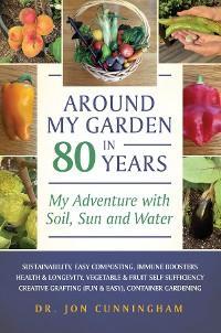 Around My Garden in 80 Years photo №1