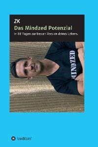 Das Mindzed Potenzial