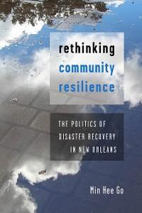 Rethinking Community Resilience photo №1