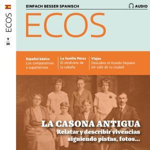 Spanisch lernen Audio - Das alte Haus