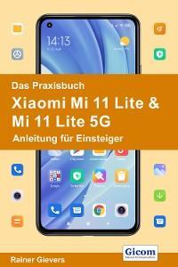 Das Praxisbuch Xiaomi Mi 11 Lite & Mi 11 Lite 5G - Anleitung für Einsteiger Foto №1