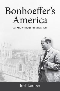 Bonhoeffer's America photo №1