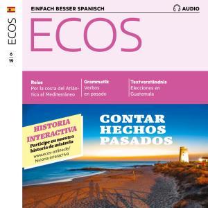 Spanisch lernen Audio - Von vergangenen Ereignissen erzählen