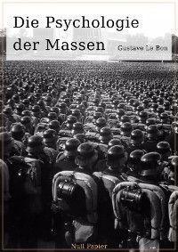 Die Psychologie der Massen