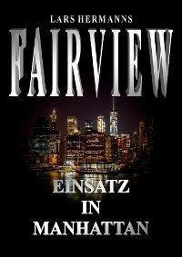 FAIRVIEW – Einsatz in Manhattan