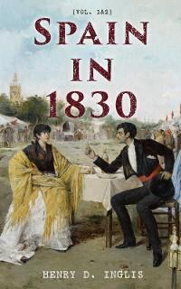 Spain in 1830 (Vol. 1&2) photo №1