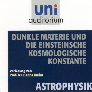 Astrophysik: Dunkle Materie und die Einsteinsche kosmologische Konstante Foto №1
