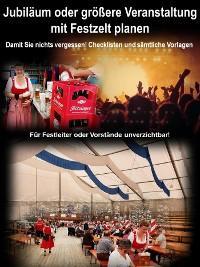 Jubiläum oder größere Veranstaltung mit Festzelt planen Foto №1