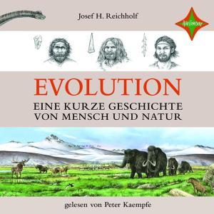 Evolution - Eine kurze Geschichte von Mensch und Natur Foto №1
