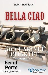 Bella Ciao - Clarinet Quartet (parts) photo №1