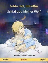 Sofðu rótt, litli úlfur – Schlaf gut, kleiner Wolf (íslenska – Þýska)