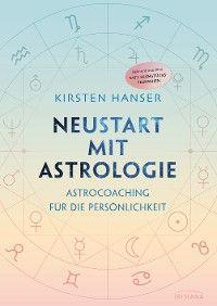 Neustart mit Astrologie
