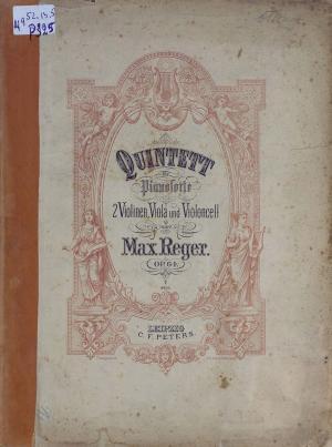 Quintett fur Pianoforte, 2 Violinen, Viola und Violoncell von Max Reger Foto №1
