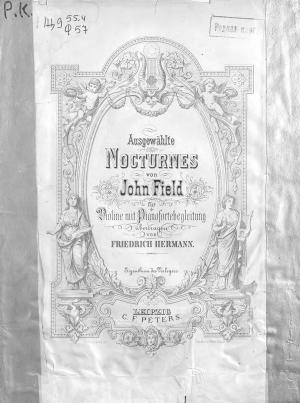 Ausgewahlte Nocturnes v. John Field fur Violine mit Pianofortebegleitung ubertragen v. Fr. Hermann Foto №1