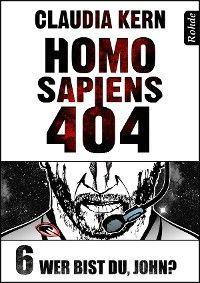 Homo Sapiens 404 Band 6: Wer bist du, John? Foto №1