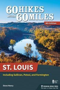 60 Hikes Within 60 Miles: St. Louis photo №1