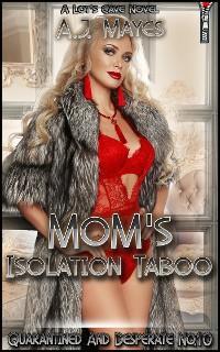 Mom's Isolation Taboo photo №1