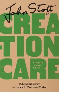 John Stott on Creation Care photo №1