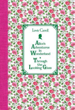 Алиса в Стране чудес. Алиса в Зазеркалье / Alice's Adventures in Wonderland. Through the Looking Glass photo №1