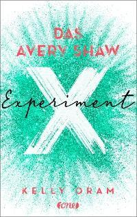 Das Avery Shaw Experiment Foto №1