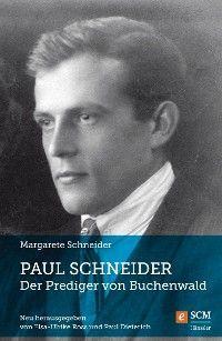 Paul Schneider – Der Prediger von Buchenwald Foto №1