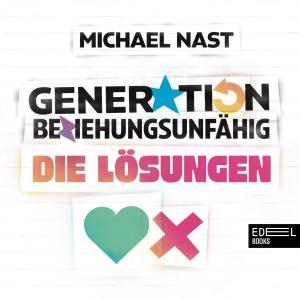 Generation Beziehungsunfähig. Die Lösungen Foto №1