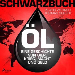 Schwarzbuch Öl - Eine Geschichte von Gier, Krieg, Macht und Geld Foto №1