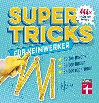 Supertricks für Heimwerker Foto №1