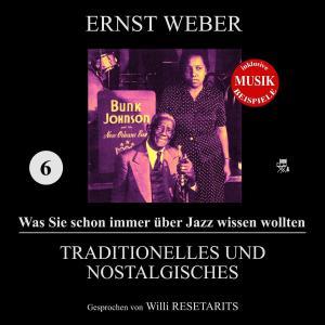 Traditionelles und Nostalgisches (Was Sie schon immer über Jazz wissen wollten 6) Foto №1