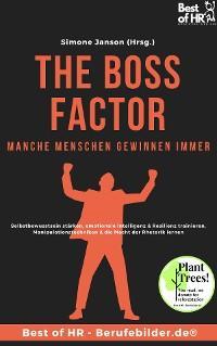 The Boss Factor! Manche Menschen gewinnen immer Foto №1