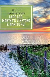 Explorer's Guide Cape Cod, Martha's Vineyard & Nantucket (12th Edition) photo №1