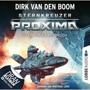 Ein neuer Aufbruch - Sternkreuzer Proxima, Folge 7 (Ungekürzt) Foto №1