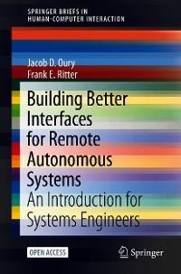 Building Better Interfaces for Remote Autonomous Systems photo №1