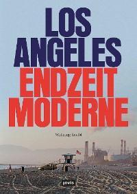 Los Angeles Endzeitmoderne Foto №1
