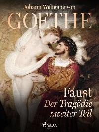 Faust - Der Tragödie zweiter Teil Foto №1