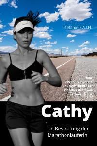 Cathy – Die Bestrafung der Marathonläuferin Foto №1