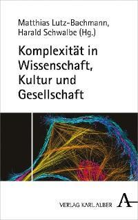 Komplexität in Wissenschaft, Kultur und Gesellschaft Foto №1