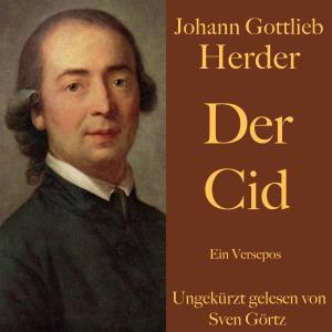 Johann Gottlieb Herder: Der Cid