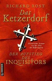Das Ketzerdorf - Der Aufstieg des Inquisitors Foto №1