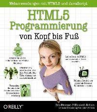 HTML5-Programmierung von Kopf bis Fuß: Webanwendungen mit HTML5 und JavaScript photo №1