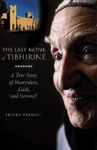 The Last Monk of Tibhirine photo №1