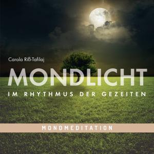 Mondmeditation: MONDLICHT - Im Rhythmus der Gezeiten Foto №1